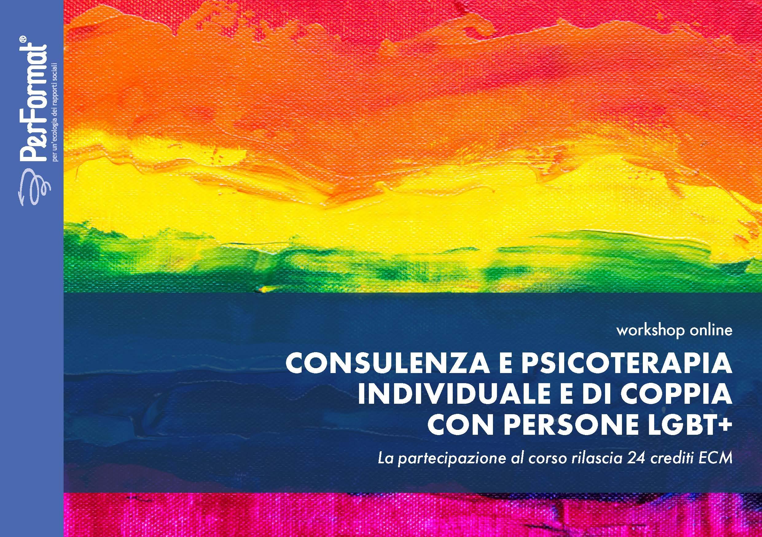 Workshop, Consulenza e Psicoterapia individuale e di coppia con persone LGBT